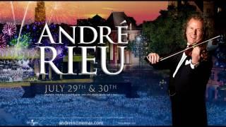 André Rieu's 2017 Maastricht Concert Trailer