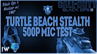 black ops 3 nuclear w vmp   turtle beach stealth 500p mic test