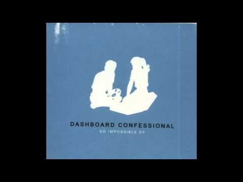Dashboard Confessional - So Impossible