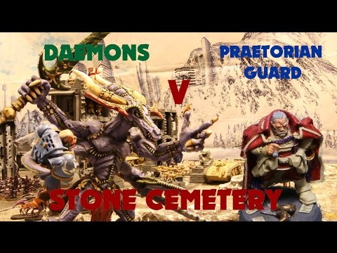 Warhammer 40k Stop Motion (The Stone Cemetery) Praetorian Guard v Chaos Daemons