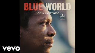John Coltrane - Village Blues (Take 3 / Audio)