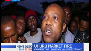 Property worth millions of shillings destroyed in Uhuru Market fire