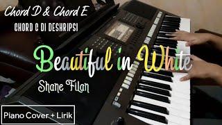 Beautiful In White - Shane Filan   Piano Cover + Chord D + Lyrics