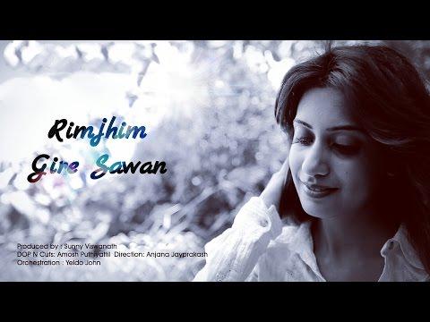 Rimjhim gire sawan cover by  Simran Sehgal