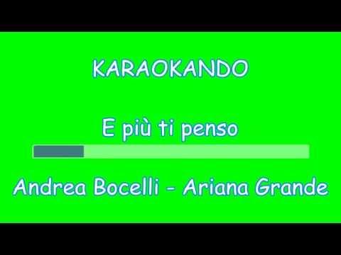 Karaoke Duetti - E più ti penso - Andrea Bocelli - Ariana Grande (Testo)