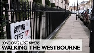 Walking The Hidden River Westbourne