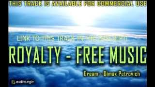 Audiojungle.net - Royalty - Free Music only 14$ ( Dimax Petrovich - Dream )