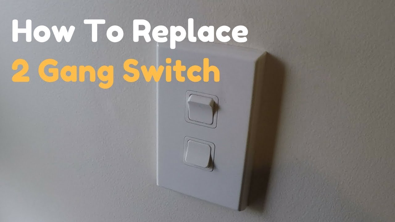 how to replace a 2 gang double light switch youtube wiring double light switch nz [ 1280 x 720 Pixel ]