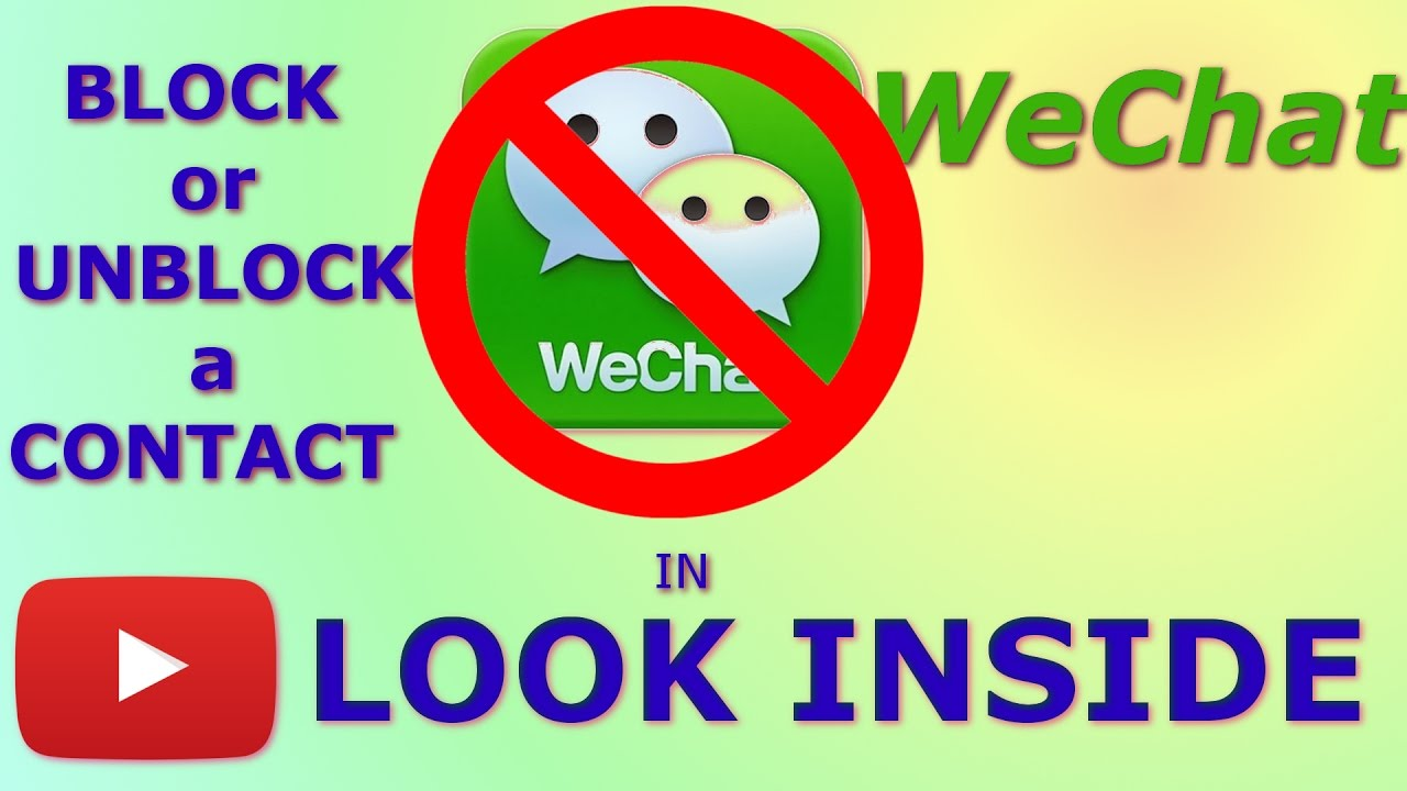 How to Block and Unblock a Contact in Wechat ? - Android and IOS