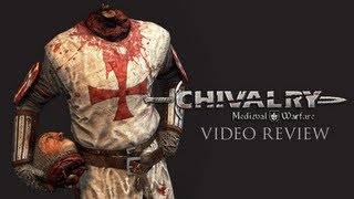 Chivalry: Medieval Warfare Video Review