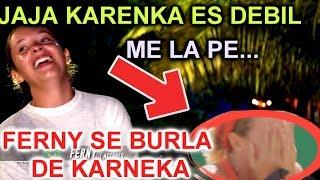FERNY GRACIANO SE BURLA DE KARENKA RETO 4 ELEMENTOS