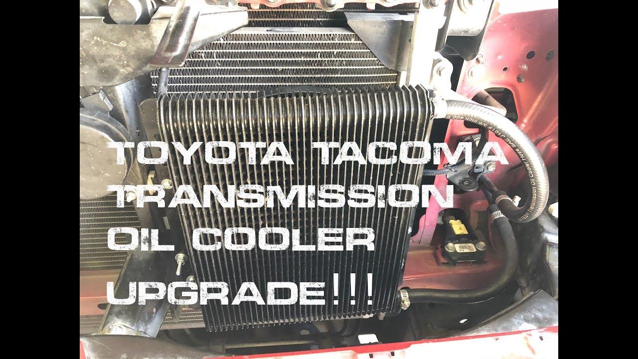 Toyota Tacoma Transmission Oil Cooler Upgrade Youtube