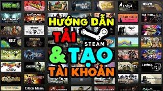 Hướng Dẫn Tải Và Cài Đặt Steam | Hướng Dẫn Tạo Tải Khoản Steam