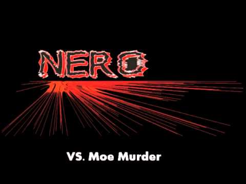 Nero vs. Moe Murder
