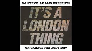 UK Garage Mix July 2017