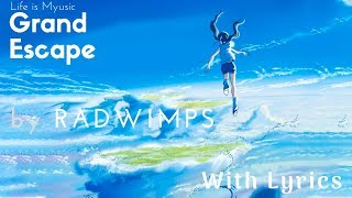 [Lyrics ENG] RADWIMPS - Grand Escape (Movie Edit) Feat. Toko Miura   グランドエスケープ(Movie Edit)feat.三浦透子