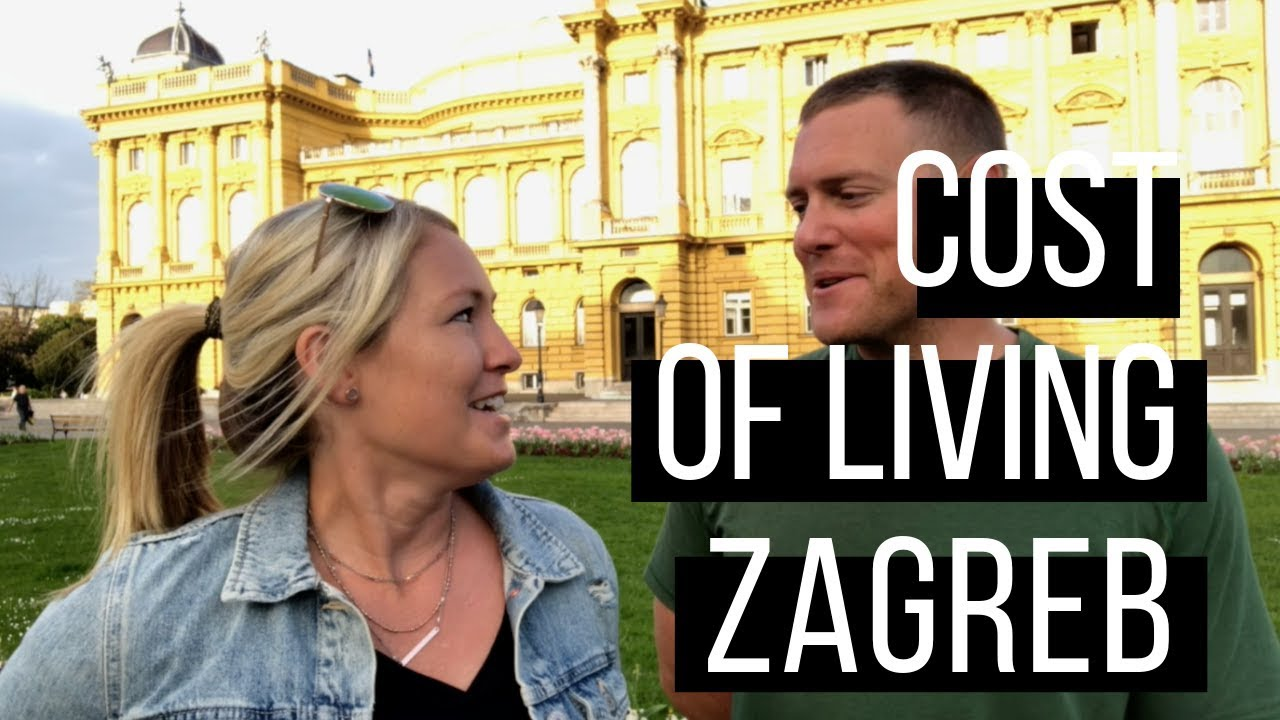Cost Of Living Zagreb Croatia