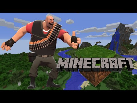 minecraft meet the heavy
