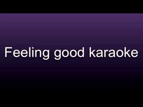 Feeling good karaoke- female key Michael Bublé