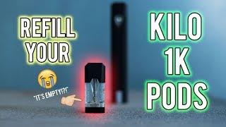 HOW TO REFILL KILO 1K PODS (2 Ways)