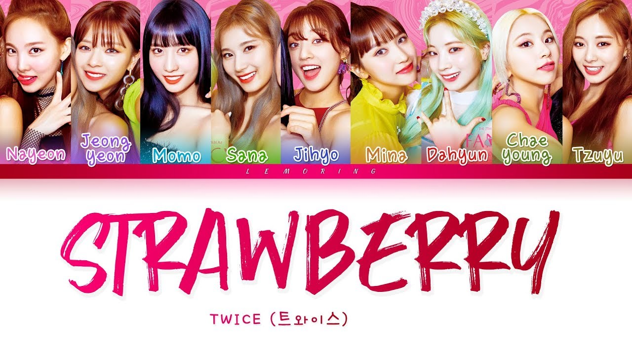 3 22MB) TWICE Strawberry Mp3 Download - Lagu Kpop