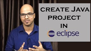 how to create a  Java project in Eclipse  Tutorial