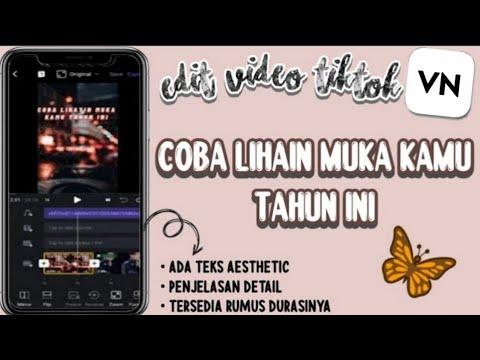 tutorial-edit-video-vn-lagu-coba-lihatin-muka-kamu-tahun-ini-|-tutorial-edit-video-tiktok