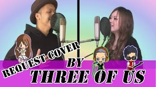""" AAA / 「 虹 」 "" Cover By THREE OF US"