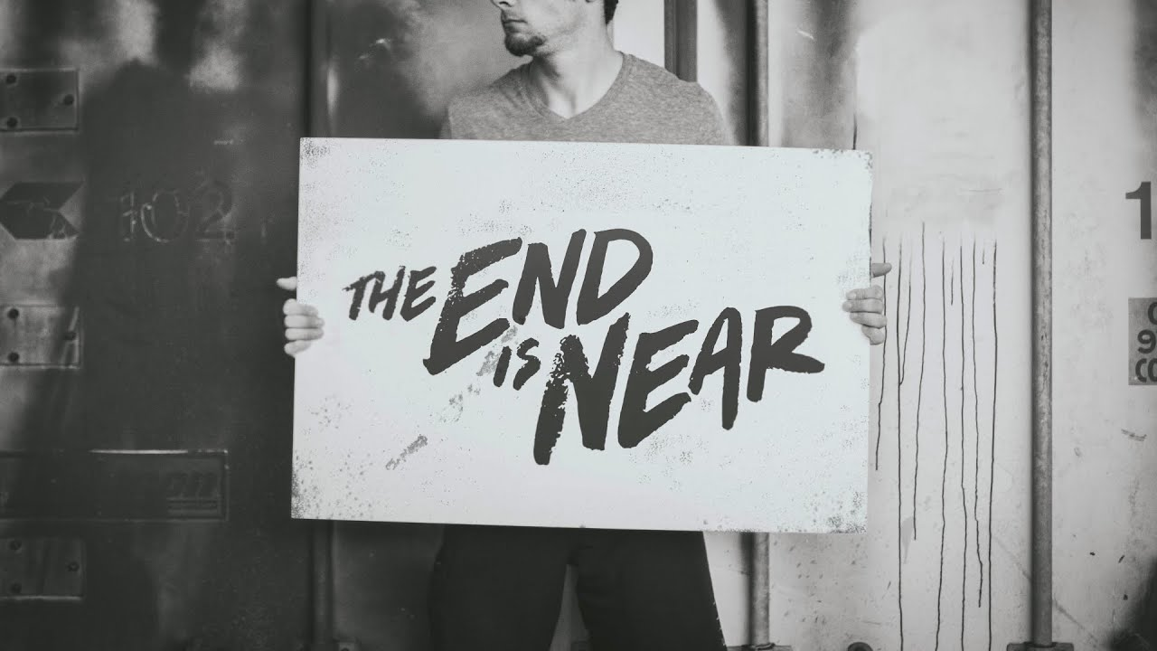 The End is Near Week 2