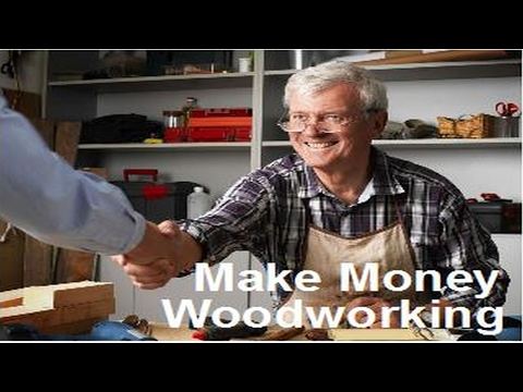 Make Money Woodworking | Tips For Starting Your Own Woodwork Business