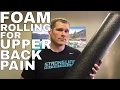 Foam Roller for Upper Back Pain Relief