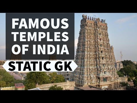 Famous Temples of India - Static General Knowledge