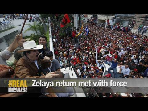 Zelaya's return to Honduras met with force