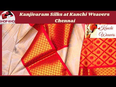 Kanjivaram Silks at Kanchi Weavers, Chennai