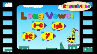 Long Vowel Letter ie/i-e/igh/y - English4abc - Phonics song