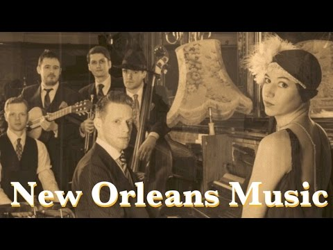 New Orleans and New Orleans Music: Best of New Orleans Music Playlist (New Orleans Music Jazz)