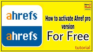 how to download Ahref pro SEO tool || Ahrefs full version  free download || Ahref key | SEO backlink