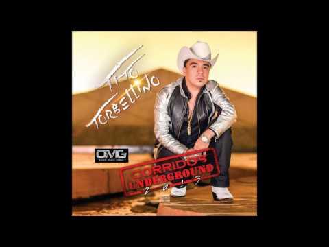TITO TORBELLINO - ROSALINO SANCHEZ FELIX- CORRIDOS UNDERGROUND 2013 - (EXCLUSIVO)