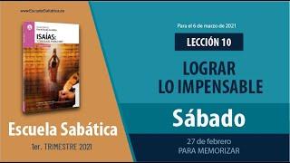 Escuela Sabática   Sábado 27 de febrero del 2021   Lección Adultos