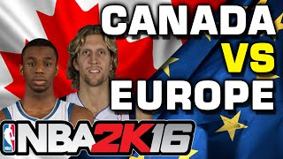 NBA 2K16 Canada vs Europe myTeam Match