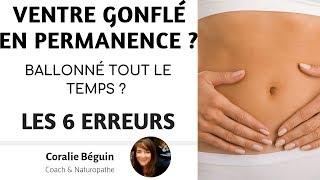 BALLONNEMENTS & VENTRE GONFLE EN PERMANENCE | Coralie Beguin Naturopathe