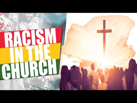 Racism in Christianity  | The Sin of White Supremacy