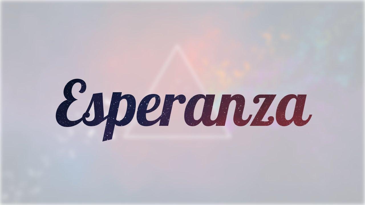 Significado De Esperanza Nombre Español Para Tu Bebe Niño O Niña