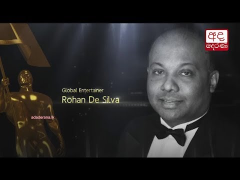 Ada Derana Sri Lankan of the Year 2017 - Global Entertainer - Mr Rohan de Silva