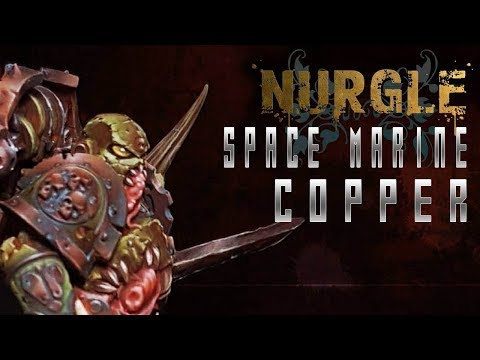 Nurgle Space Marine - Copper NMM