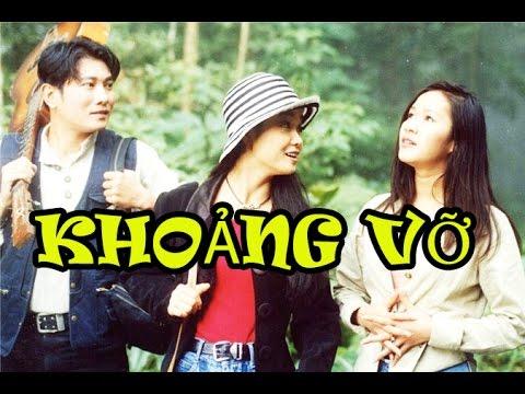 Phim Tình Cảm Việt Nam Ngày Xưa Hay Nhất   Khoảng Vỡ Full HD   Mai Thu Huyền