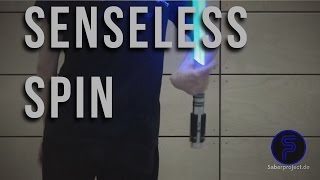 Sinnloswirbel - Senseless-Spin - Single Lightsaber Trick