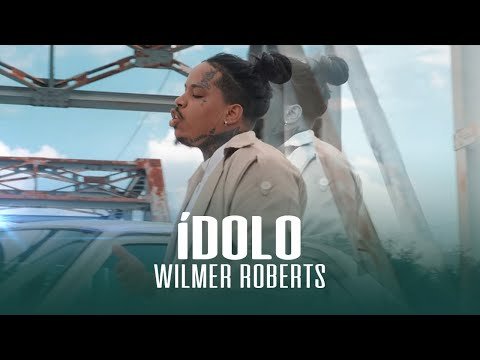 Wilmer Roberts - ÍDOLO (Video Oficial)