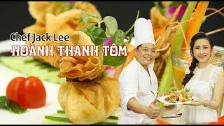 Cách làm Hoành Thánh Tôm ngon và đẳng cấp cùng Chef Jack Lee   How to make Shrimp Wontons