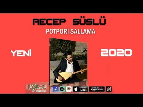 Recep Süslü - YENİ Albüm Sallama MASHUP 2020